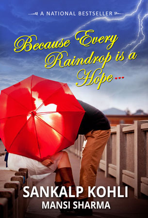 BecauseEvery Raindrop is a Hope, a book by sankalp kohli