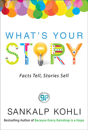 What's your story - Book by Sankalp Kohli